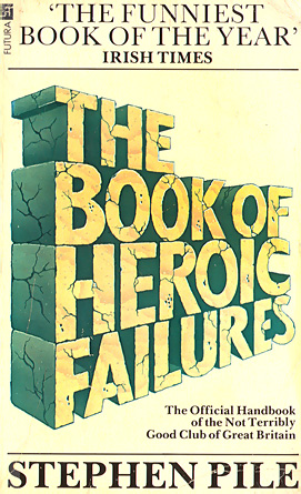 The Book of Heroic Failiures